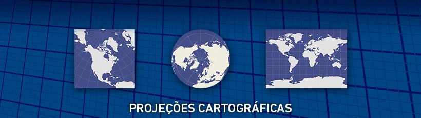 O que são e para que servem as Projeções Cartográficas?